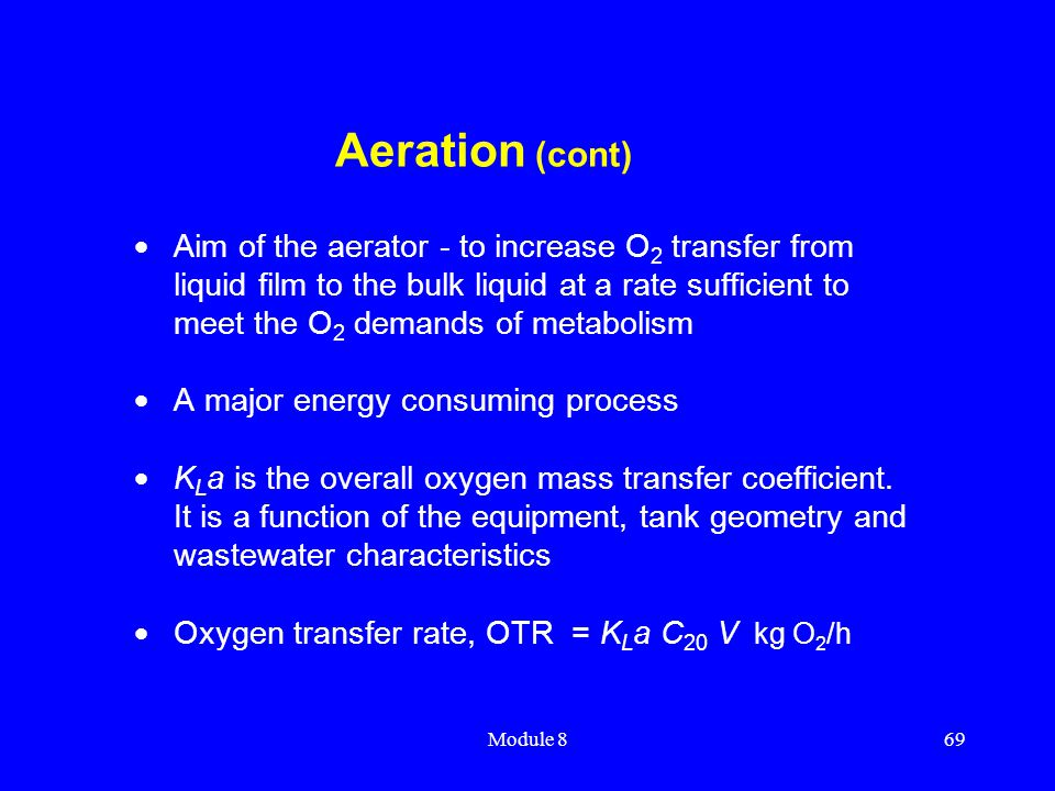 Aeration (cont)