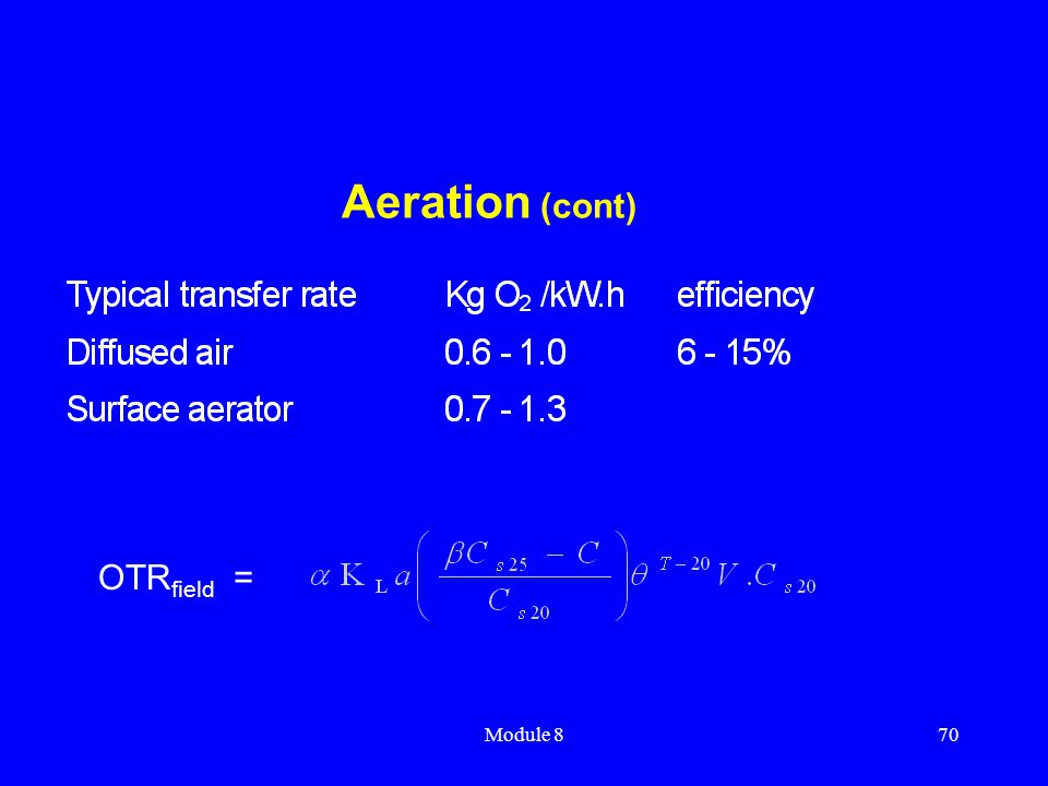 Aeration (cont) OTRfield = Module 8