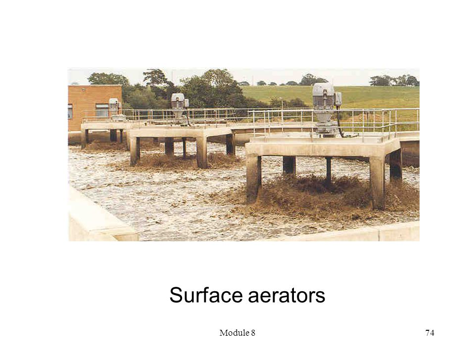 Surface aerators Module 8