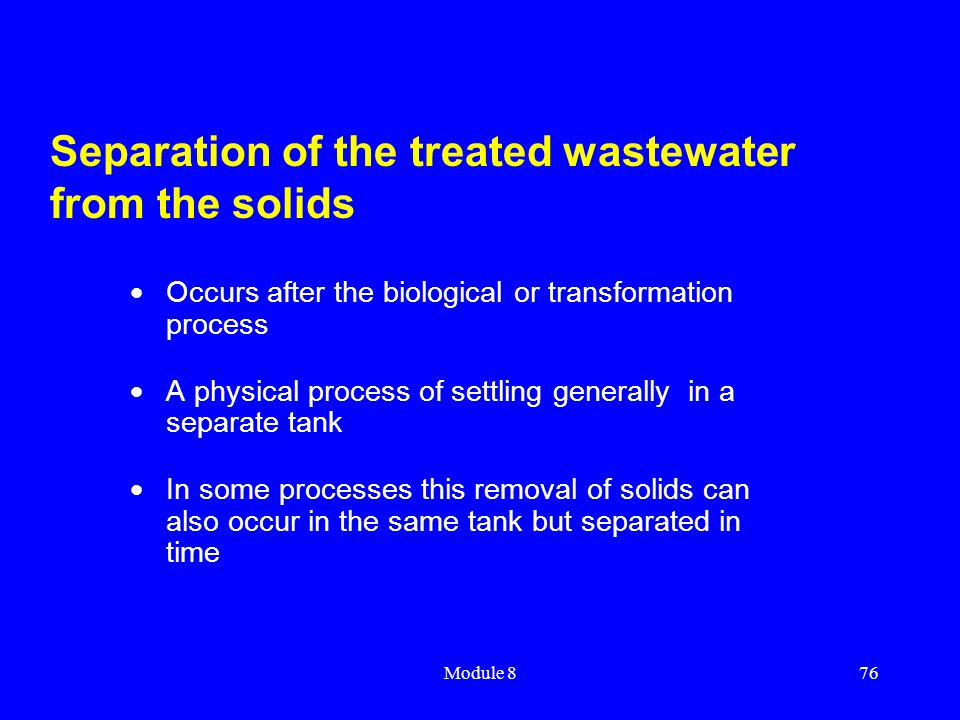 Separation of the treated wastewater from the solids