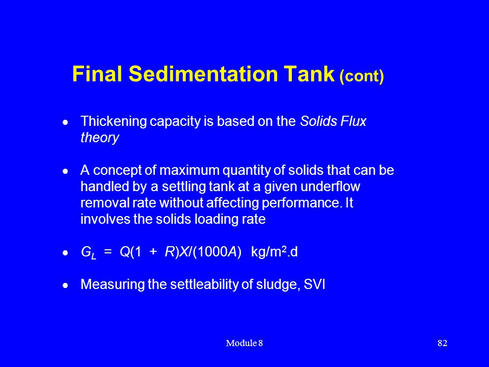Final Sedimentation Tank (cont)