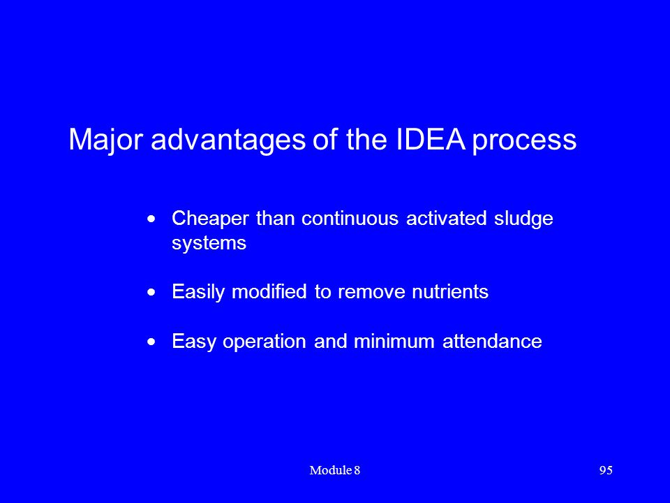 Major advantages of the IDEA process