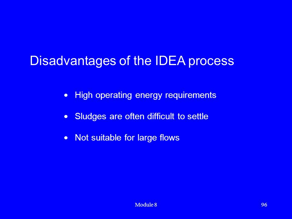 Disadvantages of the IDEA process