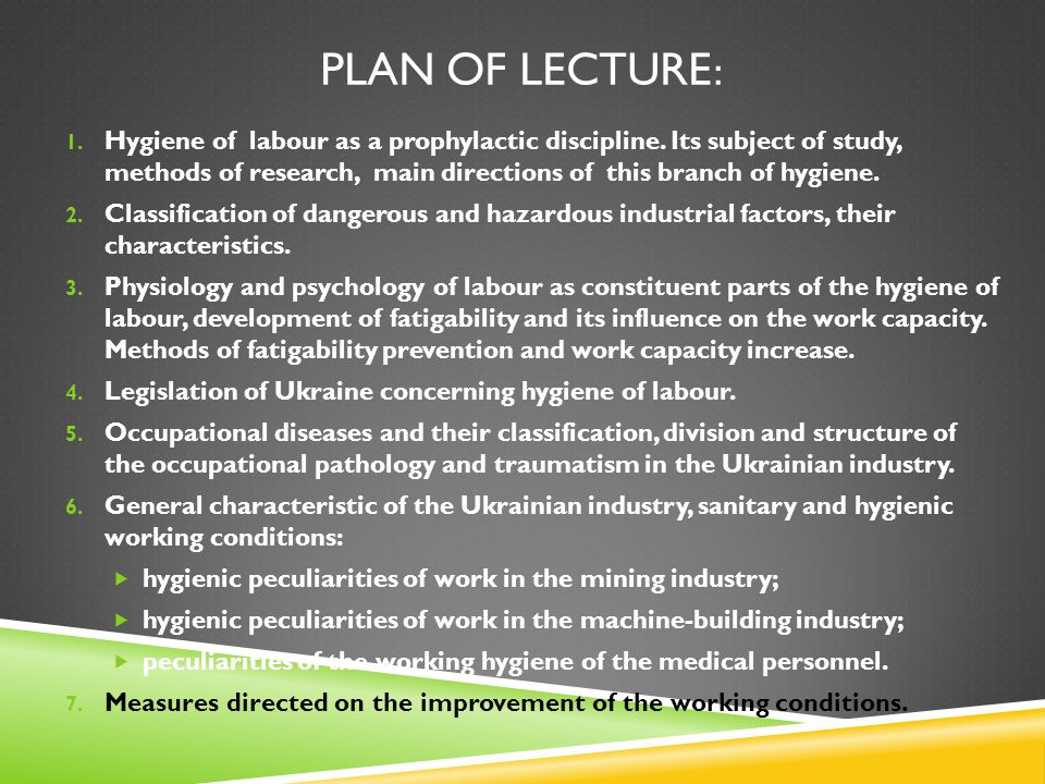 PLAN OF LECTURE: