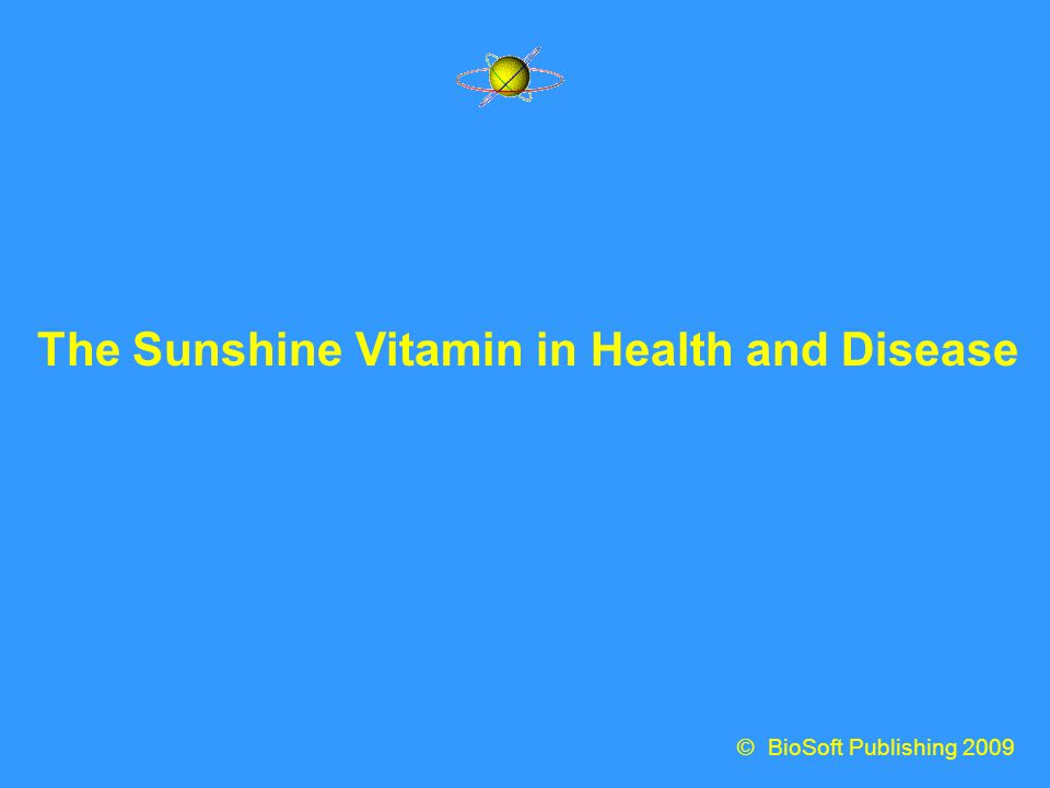 The Sunshine Vitamin in Health and Disease