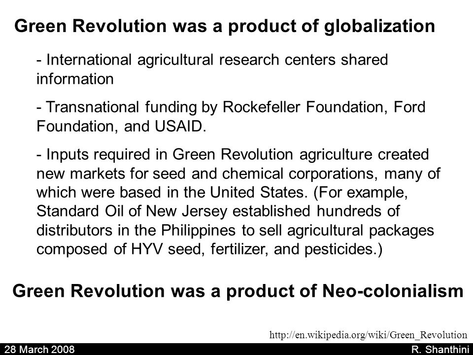 Green Revolution was a product of globalization