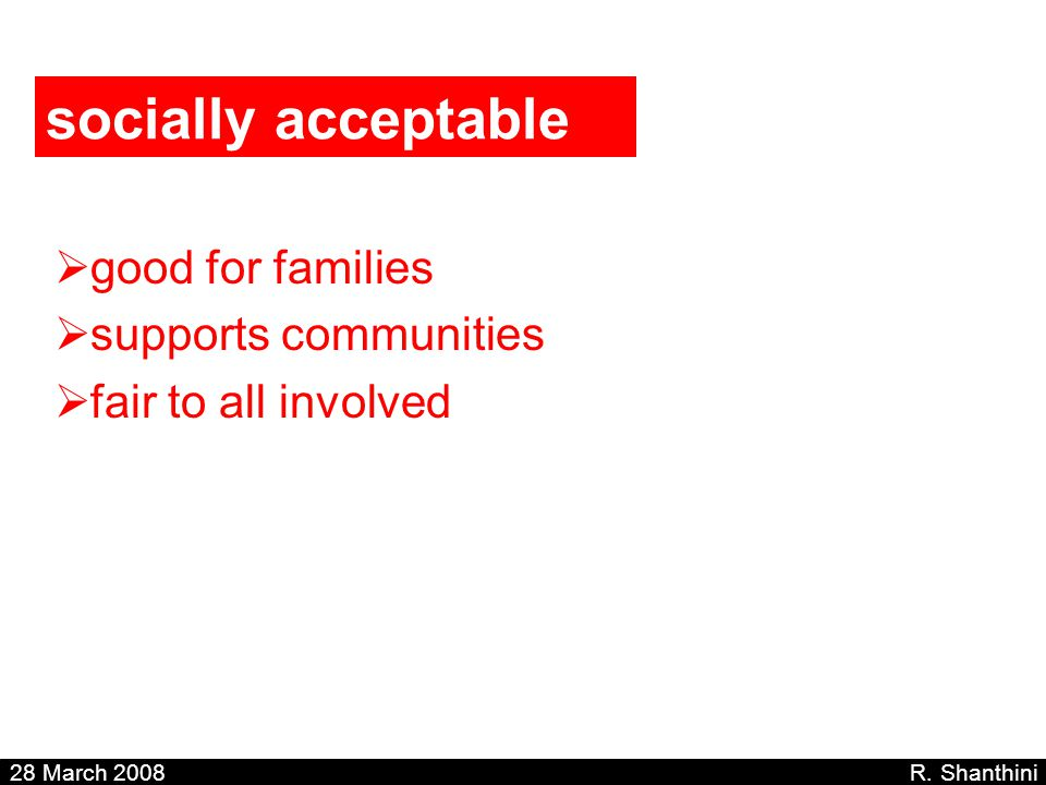 socially acceptable good for families supports communities