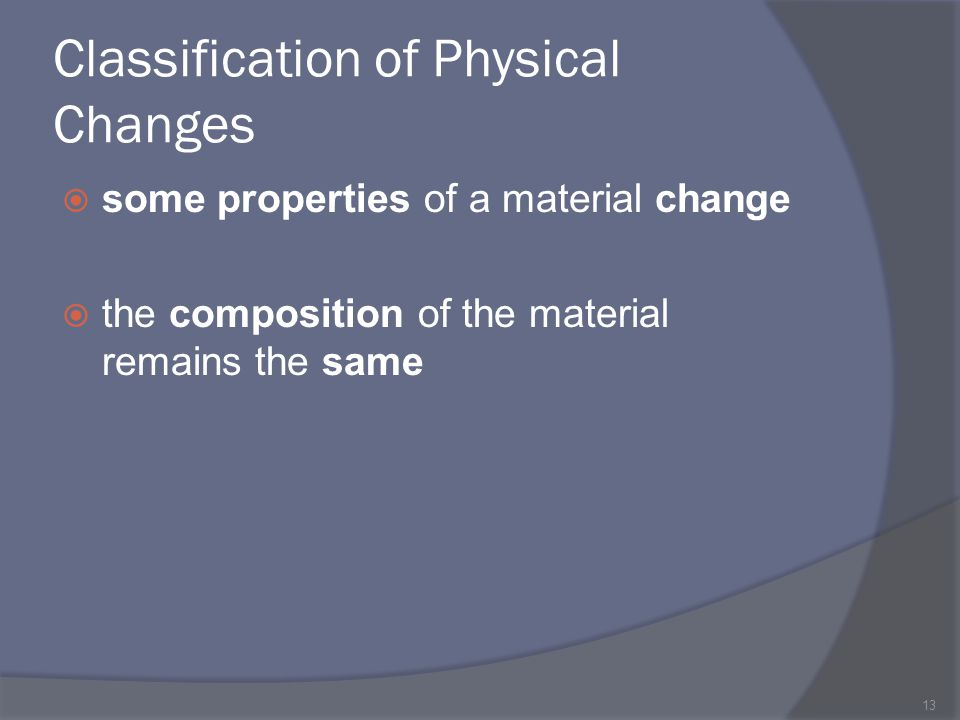 Classification of Physical Changes