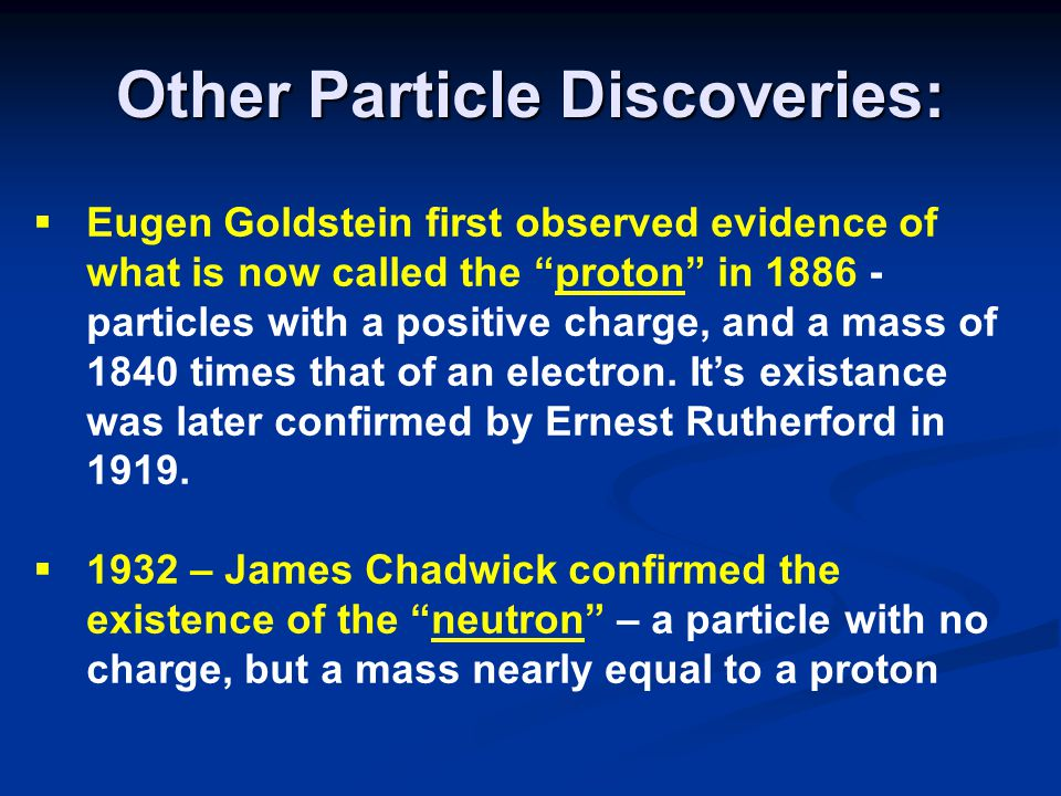 Other Particle Discoveries: