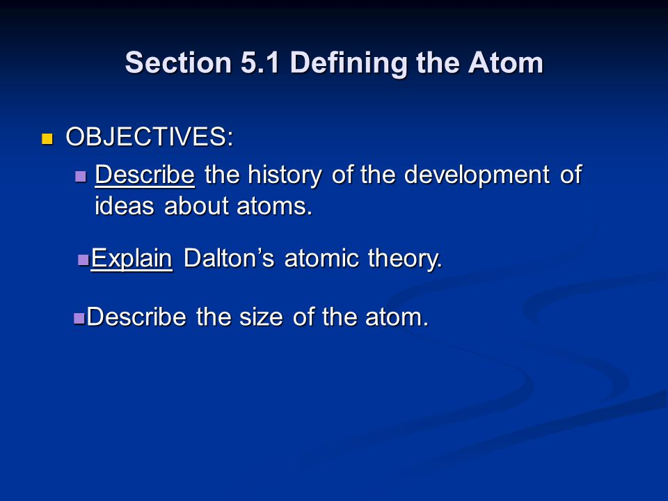 Section 5.1 Defining the Atom