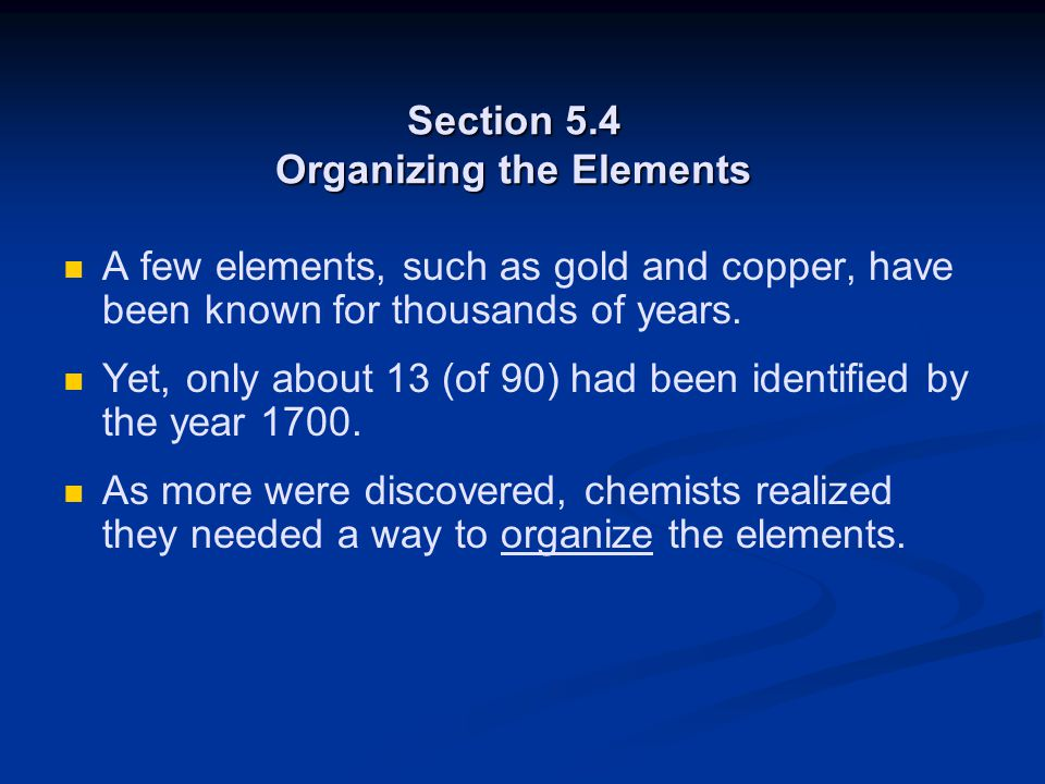 Section 5.4 Organizing the Elements