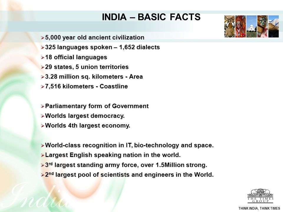 INDIA – BASIC FACTS 5,000 year old ancient civilization