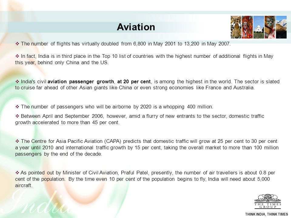 Aviation The number of flights has virtually doubled from 6,800 in May 2001 to 13,200 in May 2007.