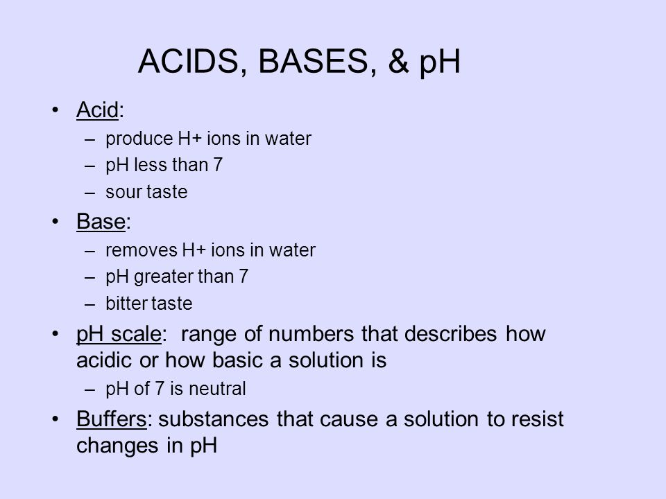 ACIDS, BASES, & pH Acid: Base:
