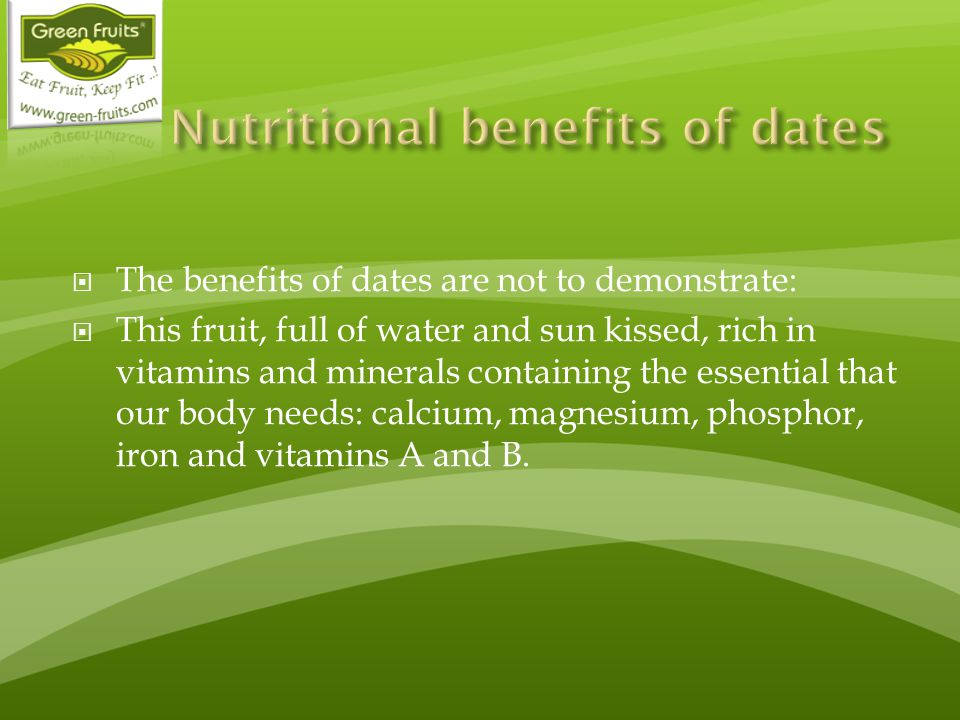 Nutritional benefits of dates