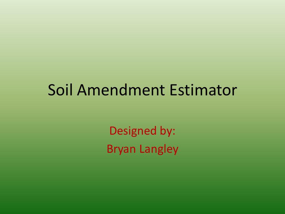 Soil Amendment Estimator