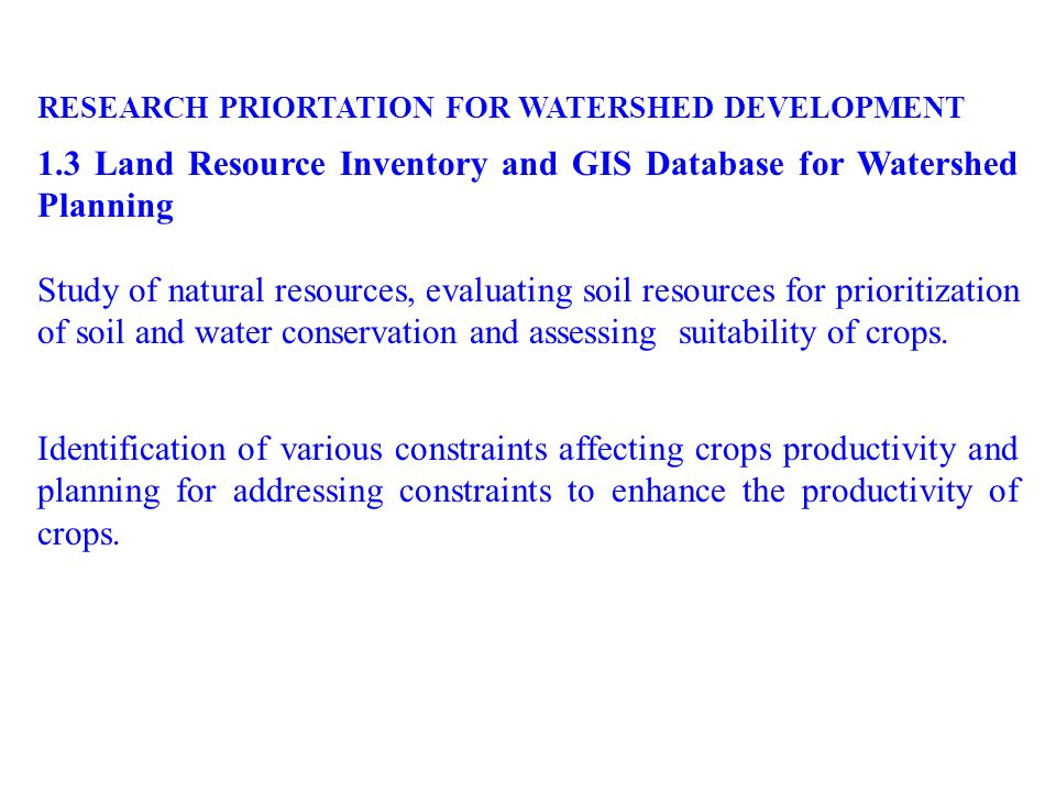 RESEARCH PRIORTATION FOR WATERSHED DEVELOPMENT