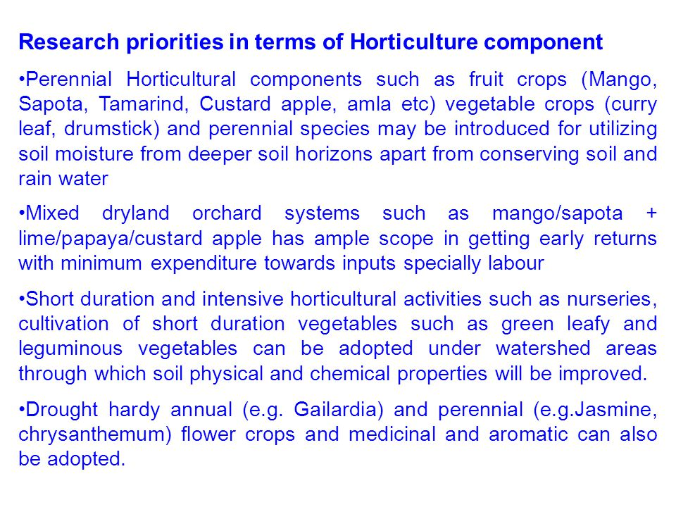 Research priorities in terms of Horticulture component