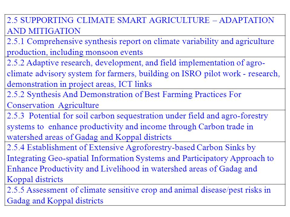 2.5 SUPPORTING CLIMATE SMART AGRICULTURE – ADAPTATION AND MITIGATION