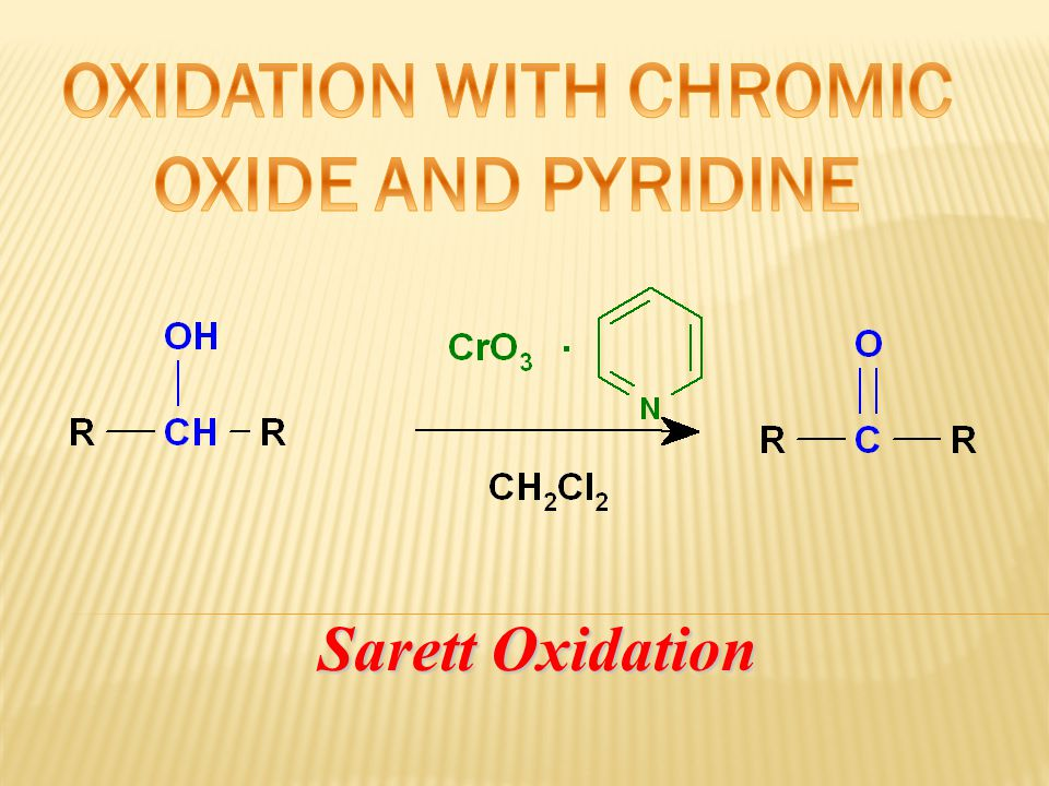OXIDATION WITH CHROMIC OXIDE AND PYRIDINE