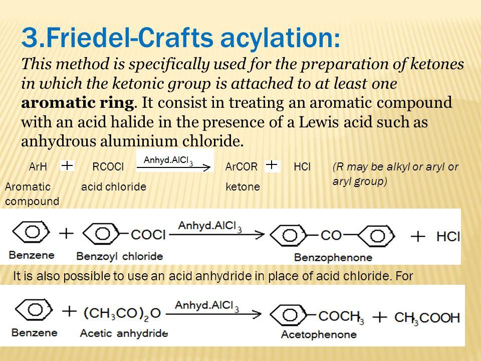 3.Friedel-Crafts acylation: