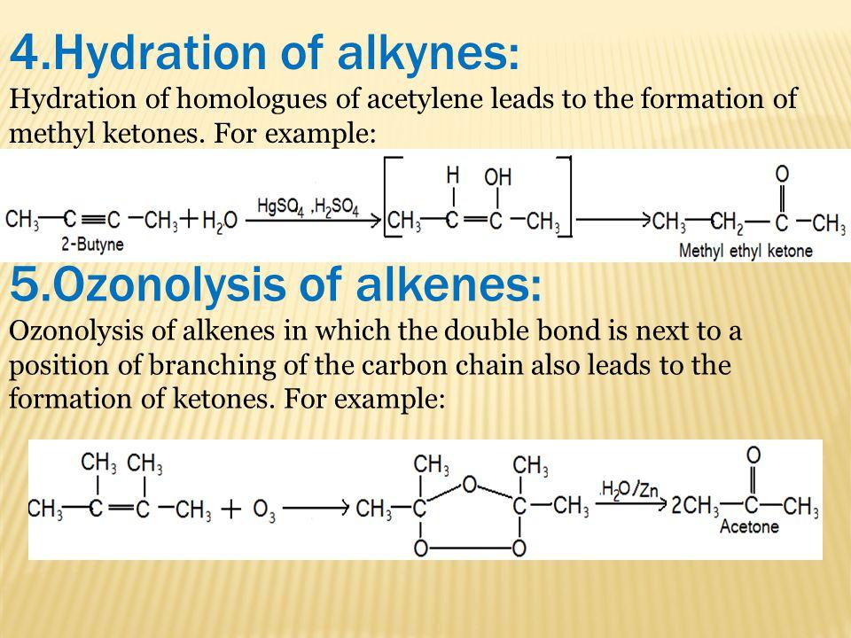 5.Ozonolysis of alkenes: