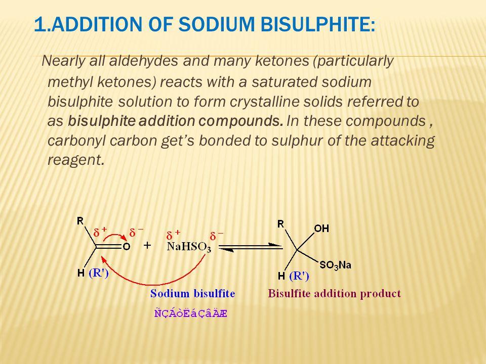 1.ADDITION OF SODIUM BISULPHITE: