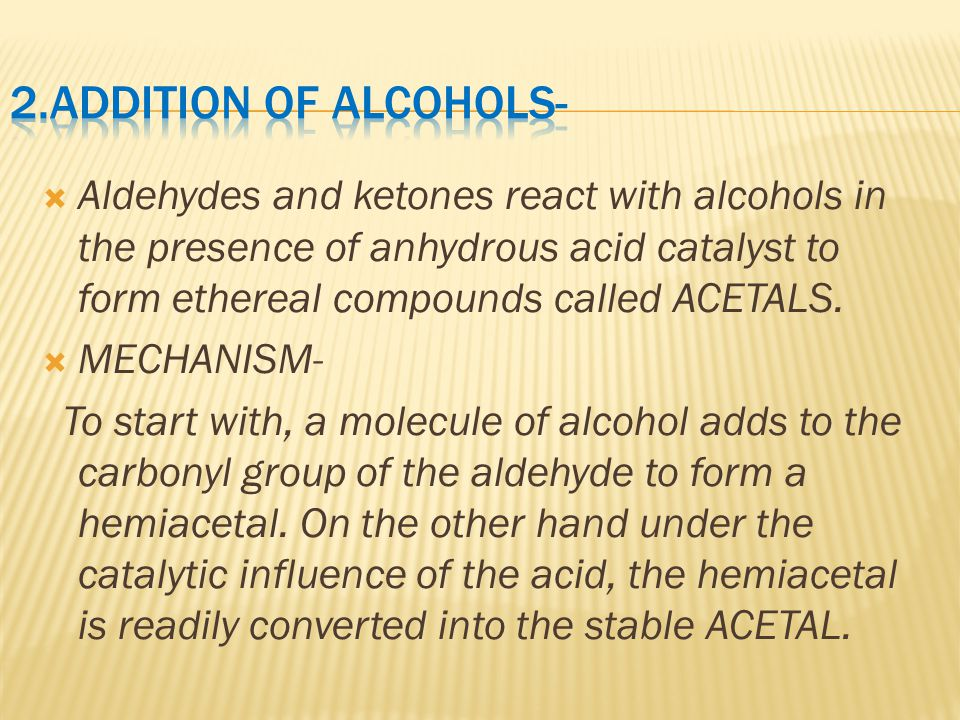 2.ADDITION OF ALCOHOLS-