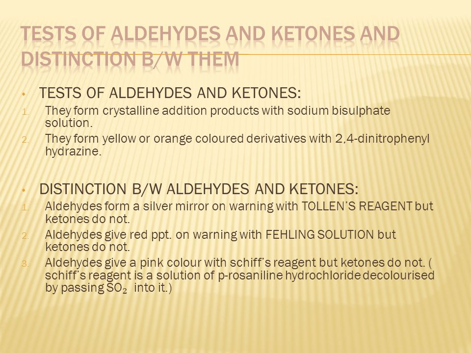 TESTS OF ALDEHYDES AND KETONES AND DISTINCTION B/W THEM