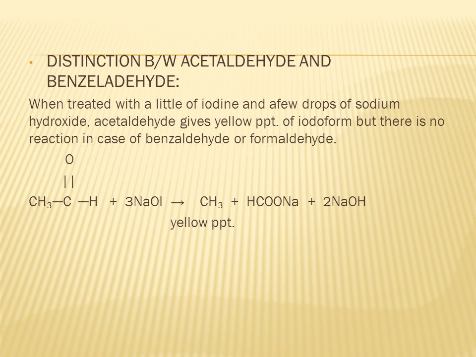 DISTINCTION B/W ACETALDEHYDE AND BENZELADEHYDE:
