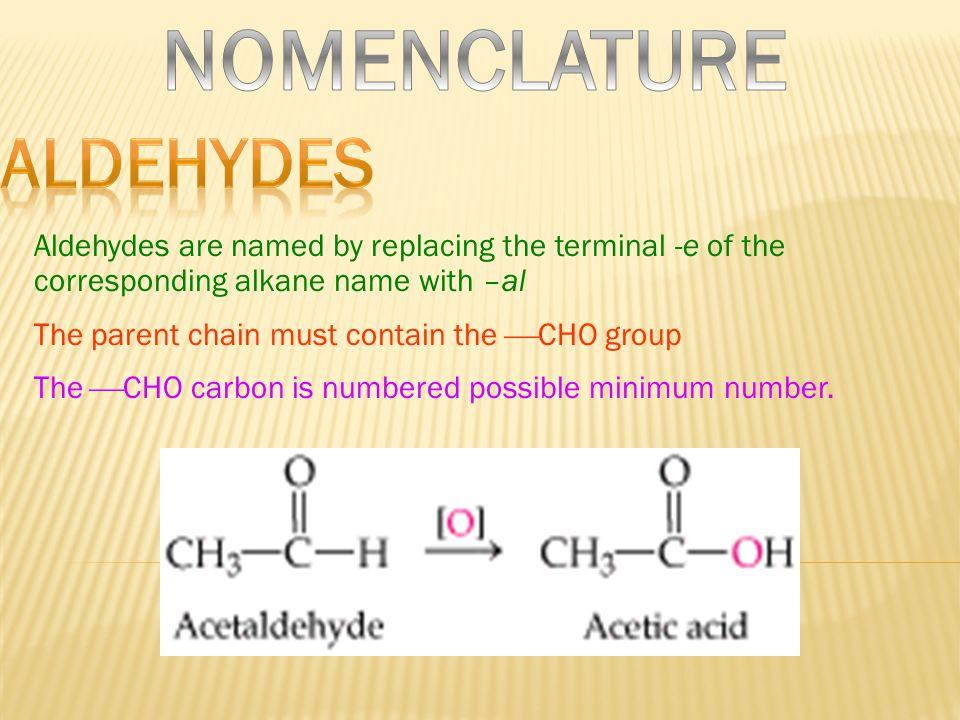 NOMENCLATURE ALDEHYDES