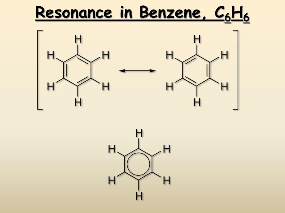 Resonance in Benzene, C6H6