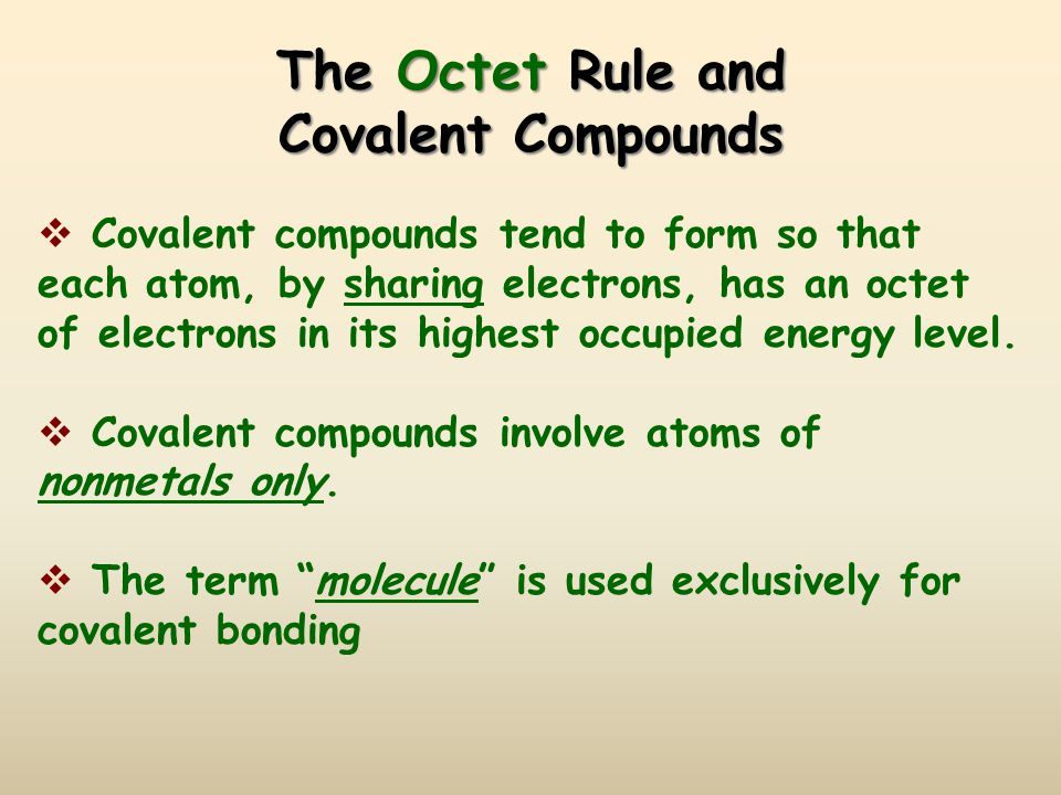 The Octet Rule and Covalent Compounds