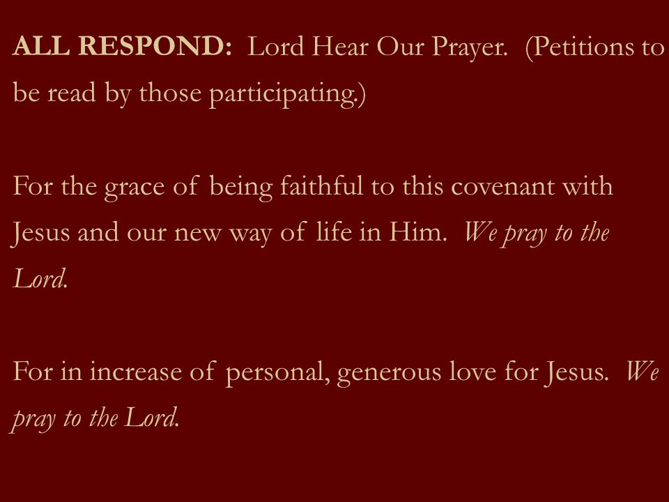ALL RESPOND: Lord Hear Our Prayer
