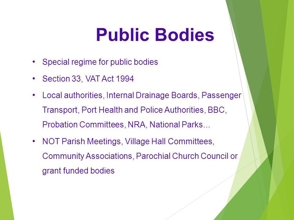 Public Bodies Special regime for public bodies