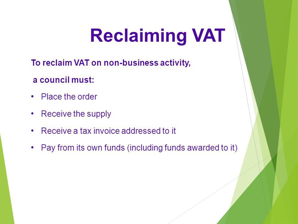 Reclaiming VAT To reclaim VAT on non-business activity,