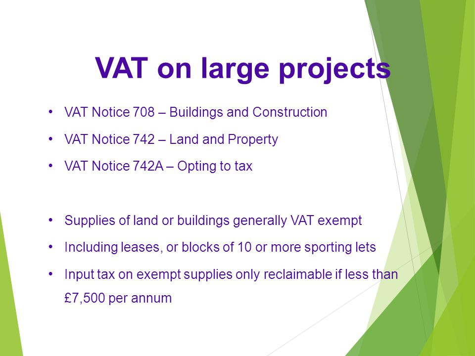 VAT on large projects VAT Notice 708 – Buildings and Construction