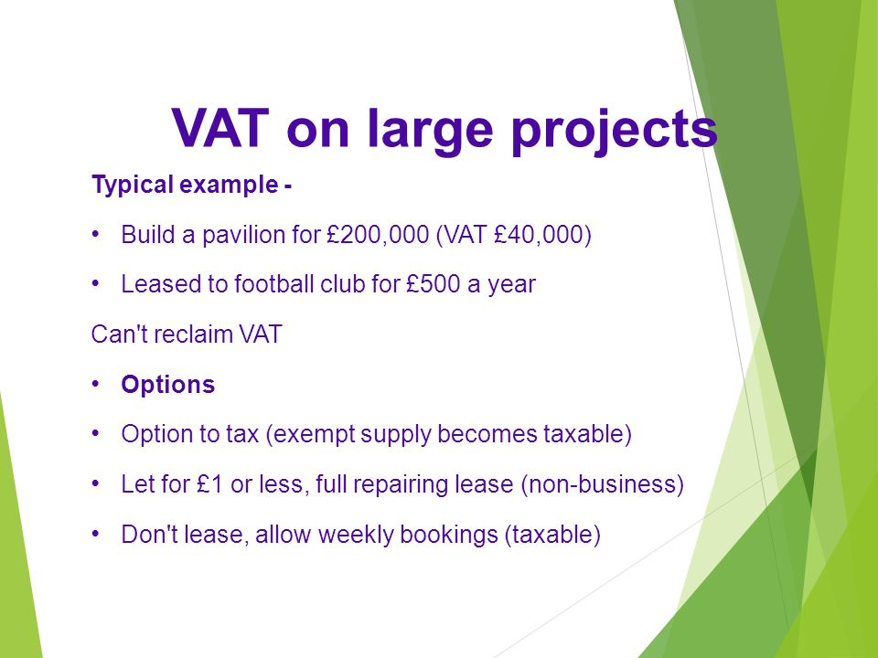 VAT on large projects Typical example -
