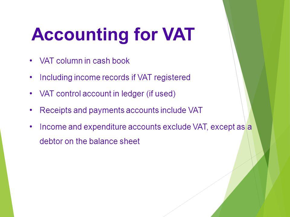 Accounting for VAT VAT column in cash book