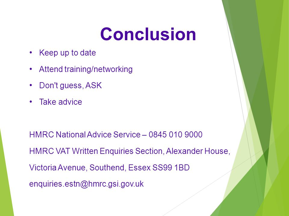 Conclusion Keep up to date Attend training/networking Don t guess, ASK