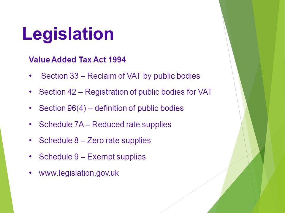 Legislation Value Added Tax Act 1994