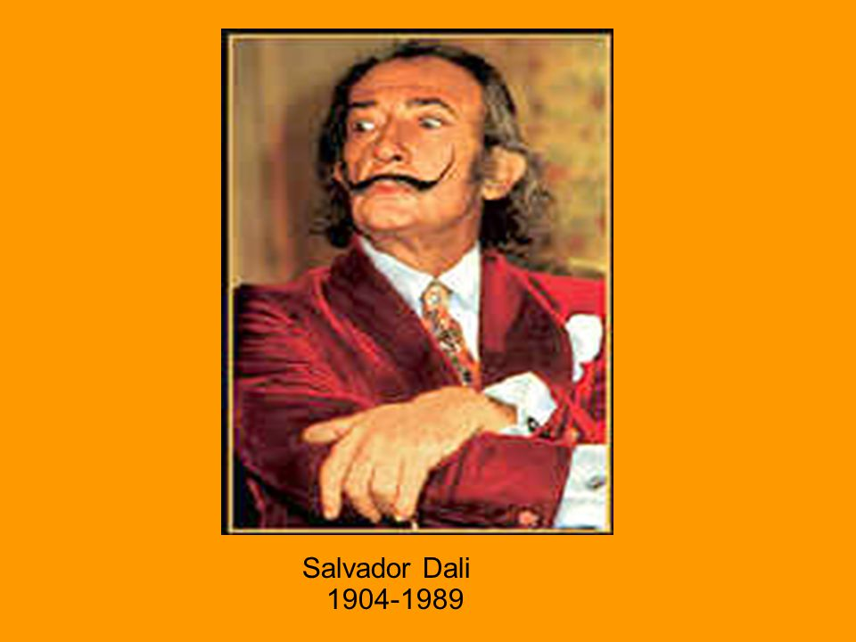 Salvador Dali Salvador Dali 1904-1989