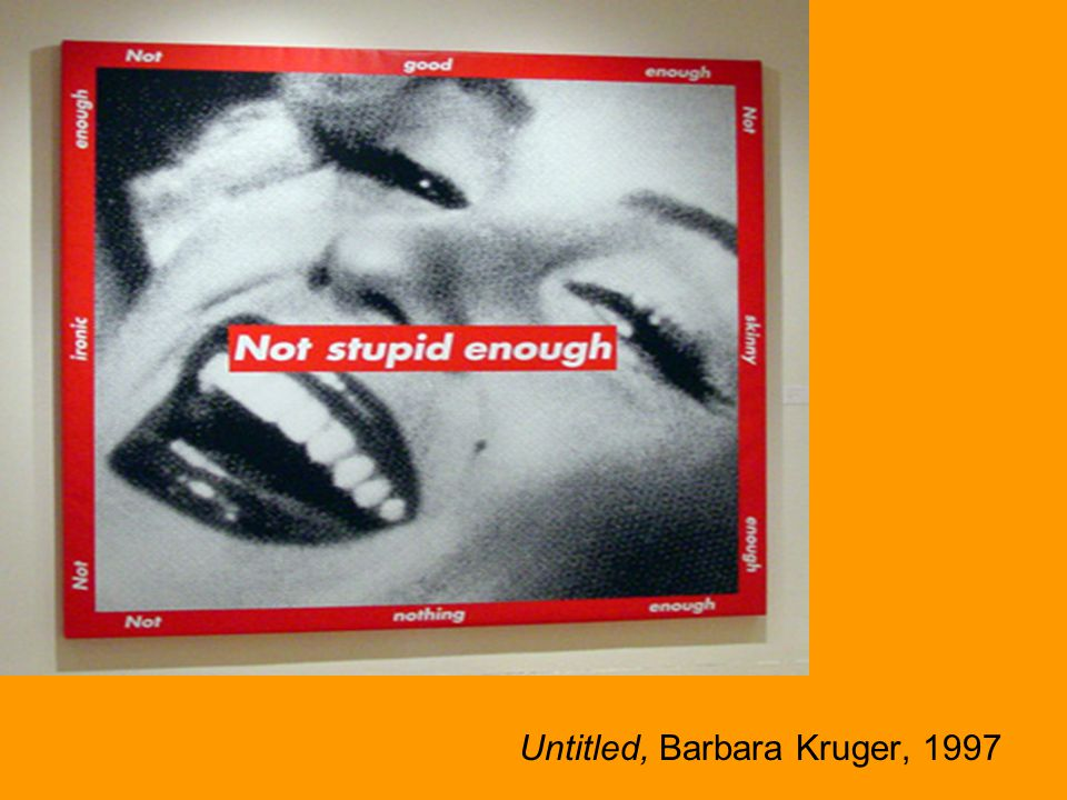 Untitled, Barbara Kruger, 1997