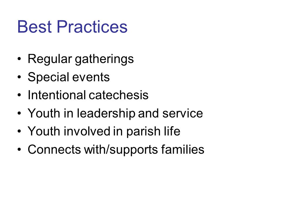 Best Practices Regular gatherings Special events