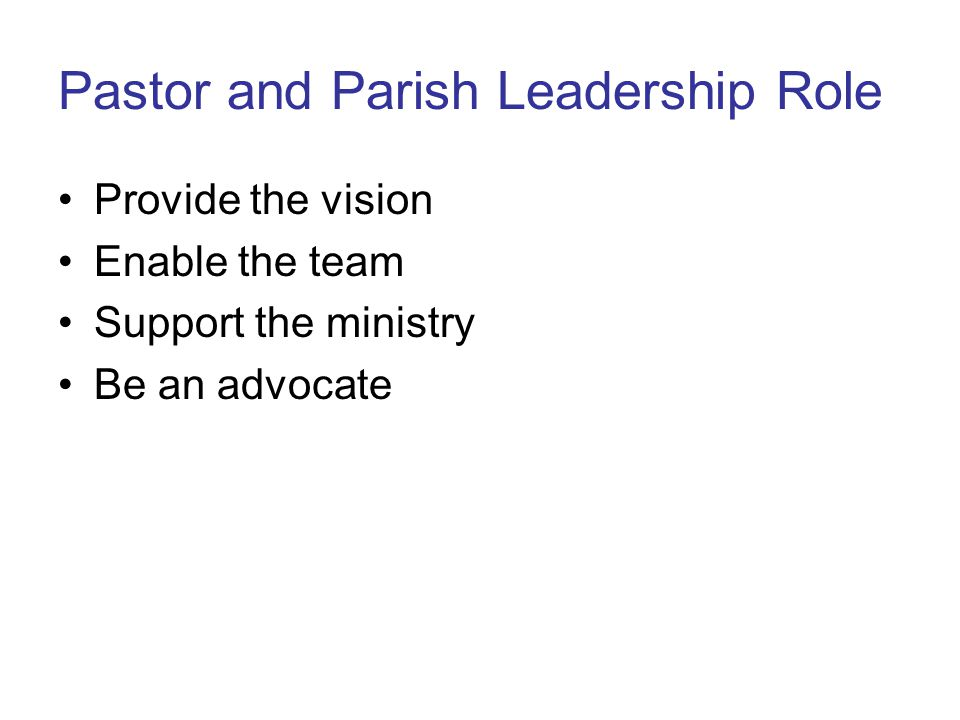 Pastor and Parish Leadership Role