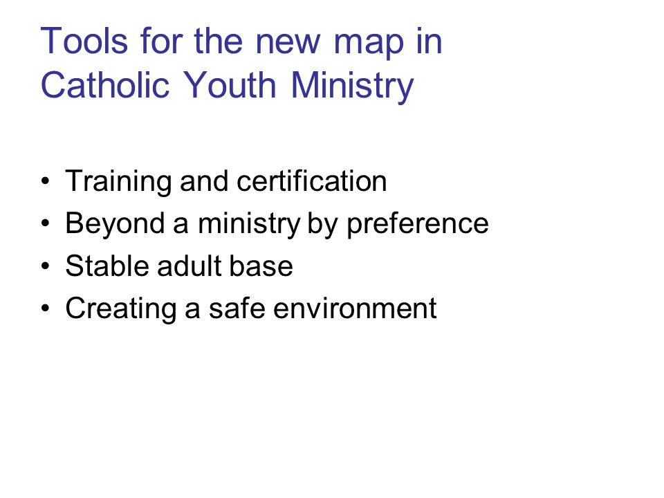 Tools for the new map in Catholic Youth Ministry