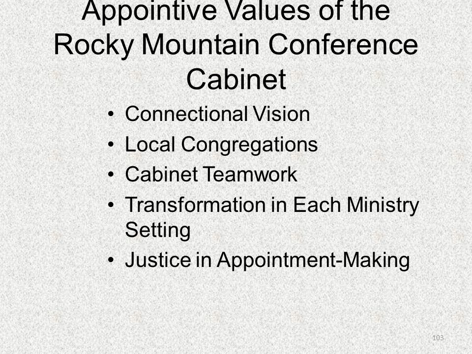 Appointive Values of the Rocky Mountain Conference Cabinet