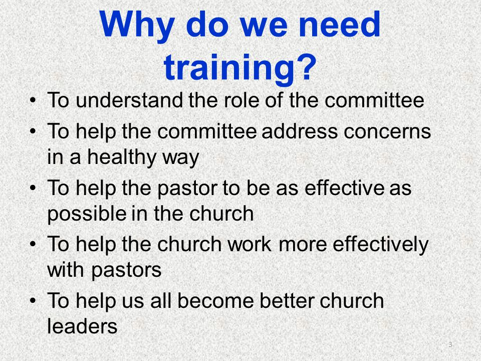 Why do we need training To understand the role of the committee