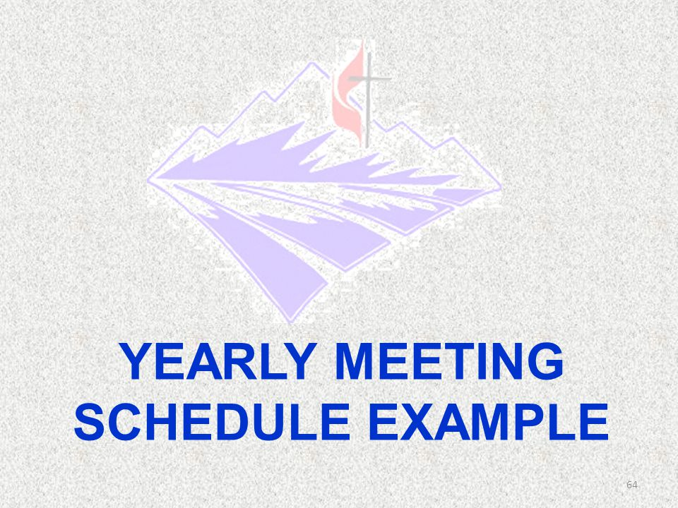 YEARLY MEETING SCHEDULE EXAMPLE