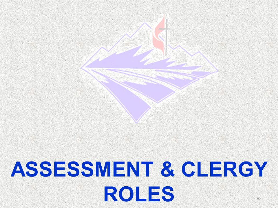 Assessment & clergy roles